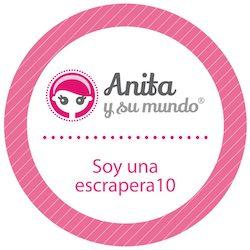 Escrapera 10 de Anita 2018