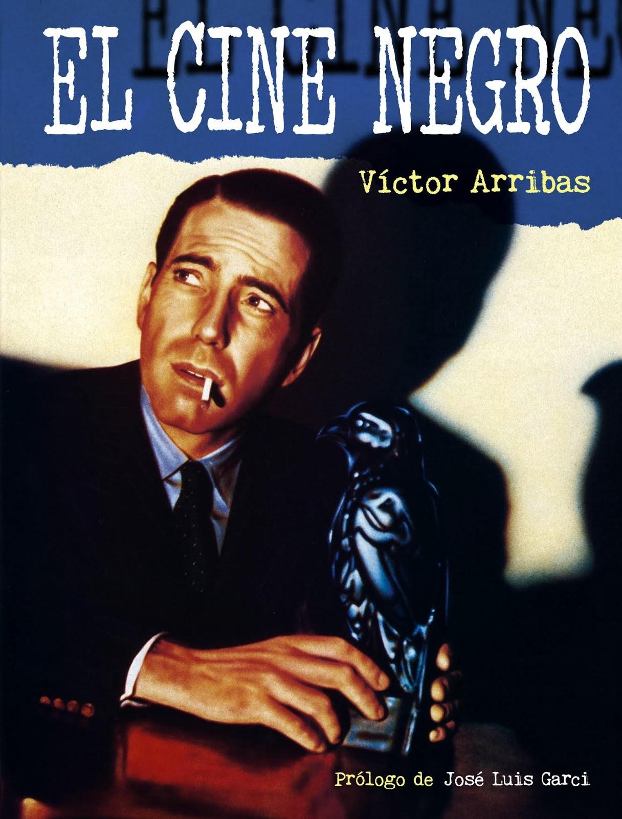 El Cine Negro. Víctor Arribas