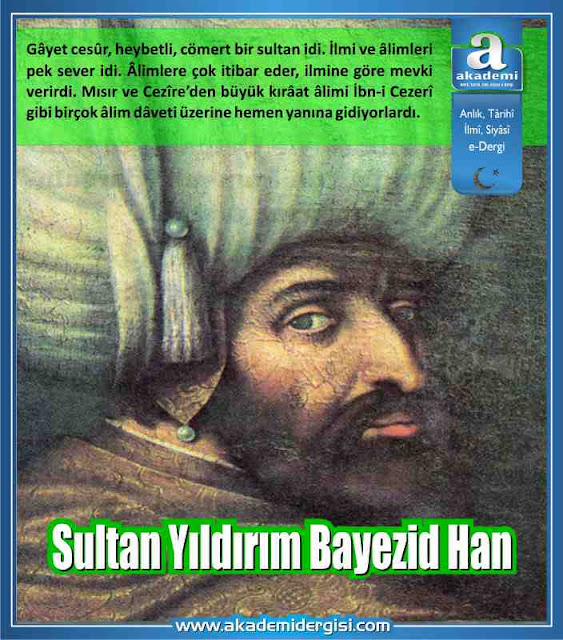 Sultan Yıldırım Bayezid Han Kimdir