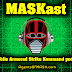 MASKast 43: Deadly Blue Slime Review