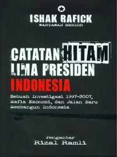 Catatan Hitam Lima Presiden