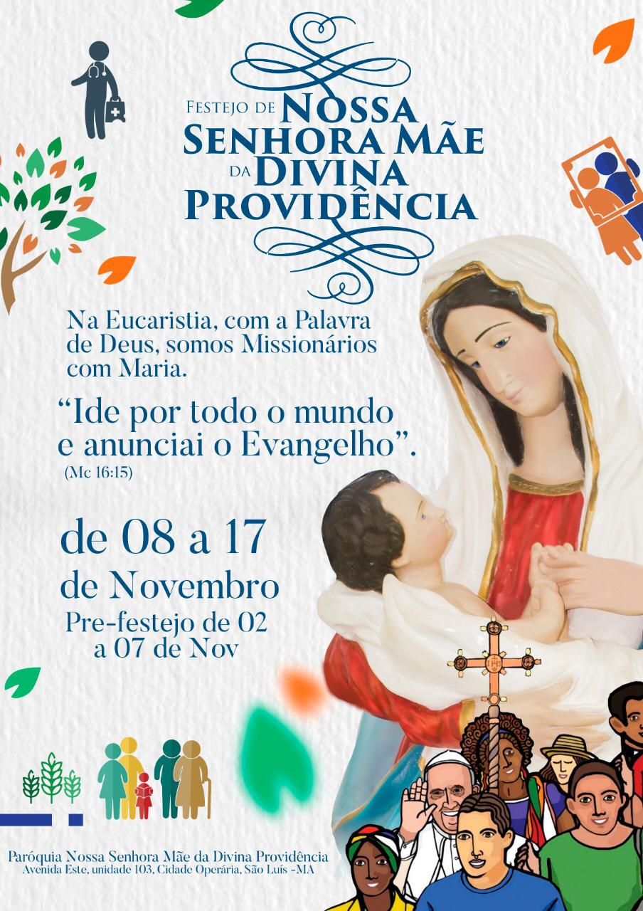 FESTEJO DE NOSSA SENHORA MÃE DA DIVINA PROVIDÊNCIA