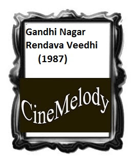 Gandhi Nagar Rendava Veedhi Telugu Mp3 Songs Free  Download 1987