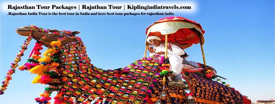 Rajasthan Tour Packages | Rajathan Tour | Kiplingindiatravels.com