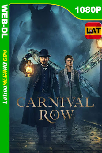 Carnival Row (Serie de TV) Temporada 1 (2019) Latino HD WEB-DL 1080P ()