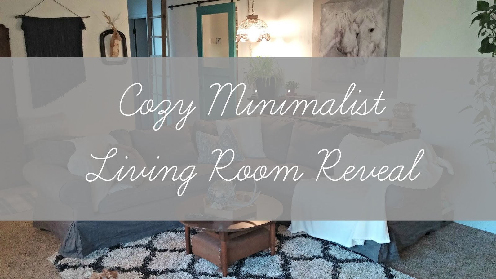 Cozy minimalist living room reveal little vintage cottage for Minimalist cottage style