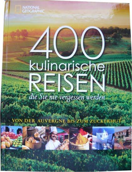 Cover von 400 kulinarische Reisen die Sie nie vergessen werden