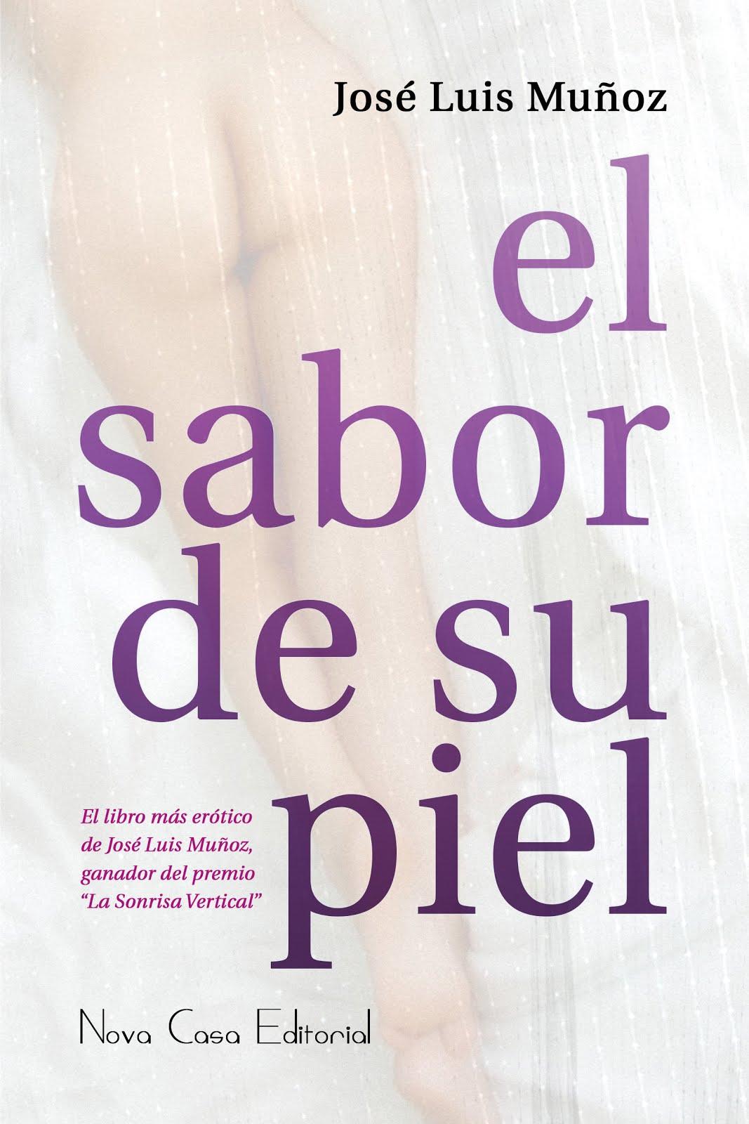 EL SABOR DE SU PIEL, Nova Casa Editorial, 2016