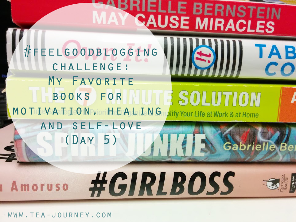 #feelgoodbloggingchallenge: My Favorite books for motivation , healing and self-love Spirit Junkie By Gabrielle Bernstein  May Cause Miracles Make Every Man Want You by Marie Forleo #Girlboss by Sophia Amoruso  Own it by Tabatha Coffey