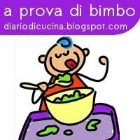 A prova di bimbo ...il contest di Letizia del blog Diario di cucina