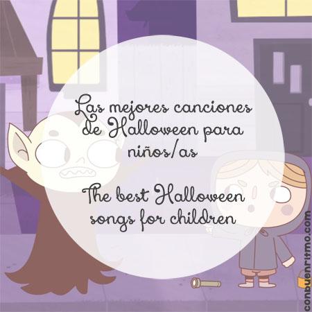 Las mejores canciones de Halloween para niños/as The best Halloween songs for children