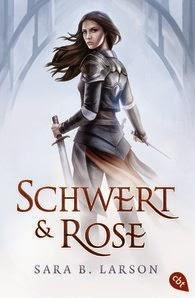 http://www.randomhouse.de/Taschenbuch/Schwert-und-Rose/Sara-B-Larson/e455935.rhd