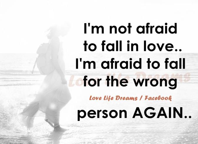 Iu0027m Not Afraid Of Falling In Love.