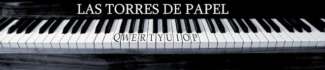 LAS TORRES DE PAPEL