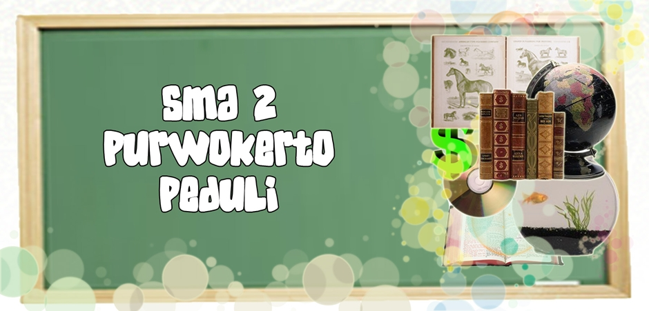 SMA 2 Purwokerto Peduli