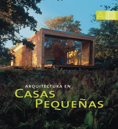 Libros arquitectura en casas peque as libro arquitectura for Arquitectura casas pequenas