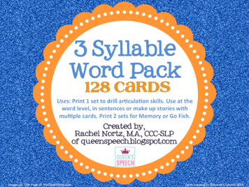 http://www.teacherspayteachers.com/Product/3-Syllable-Word-Pack-1092734
