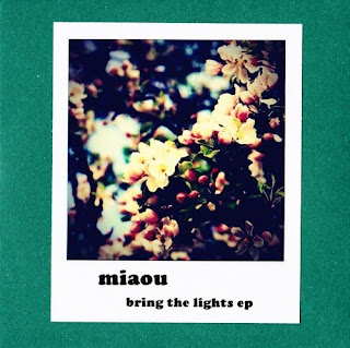 Miaou - Bring The Lights EP