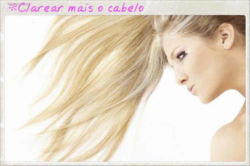 clarear cabelos com mechas loiras e californianas