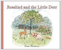 http://www.amazon.co.uk/Rosalind-Little-Deer-Elsa-Beskow/dp/0863157947/ref=sr_1_1?s=books&ie=UTF8&qid=1437329987&sr=1-1&keywords=rosalind+and+the+deer