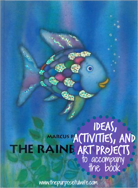 The purposeful wife the rainbow fish by marcus pfister for The rainbow fish by marcus pfister