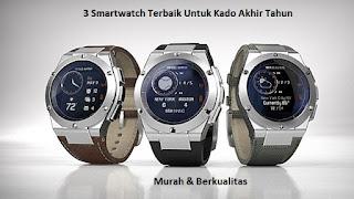 Smartwatch Murah Berkualitas