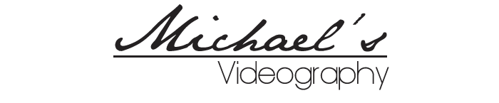Michael's Videography