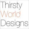 Thirsty World Designs