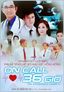 Phim Cuộc Hẹn 36 Giờ Phần 2 | On Call 36 Phần 2 2013