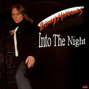 Benny Mardones - Into The Night
