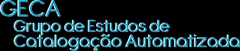 Grupo de Estudos de Catalogação Automatizada (GECA)