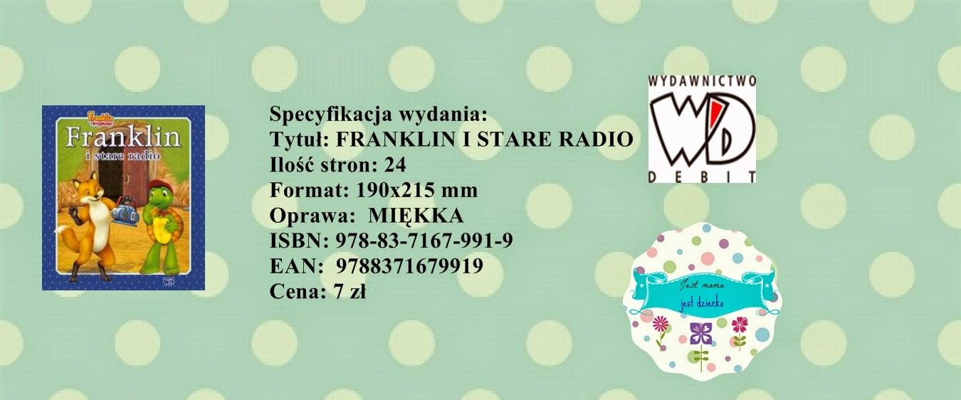 http://www.wydawnictwo-debit.pl/offer,list,921,franklin_i_stare_radio.html