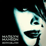 Marilyn Manson – Born Villain 2012