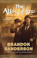 bookcover of THE ALLOY OF LAW (Mistborn #4) by Brandon Sanderson