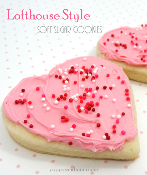 Popper and Mimi: Lofthouse Style Soft Sugar Cookies