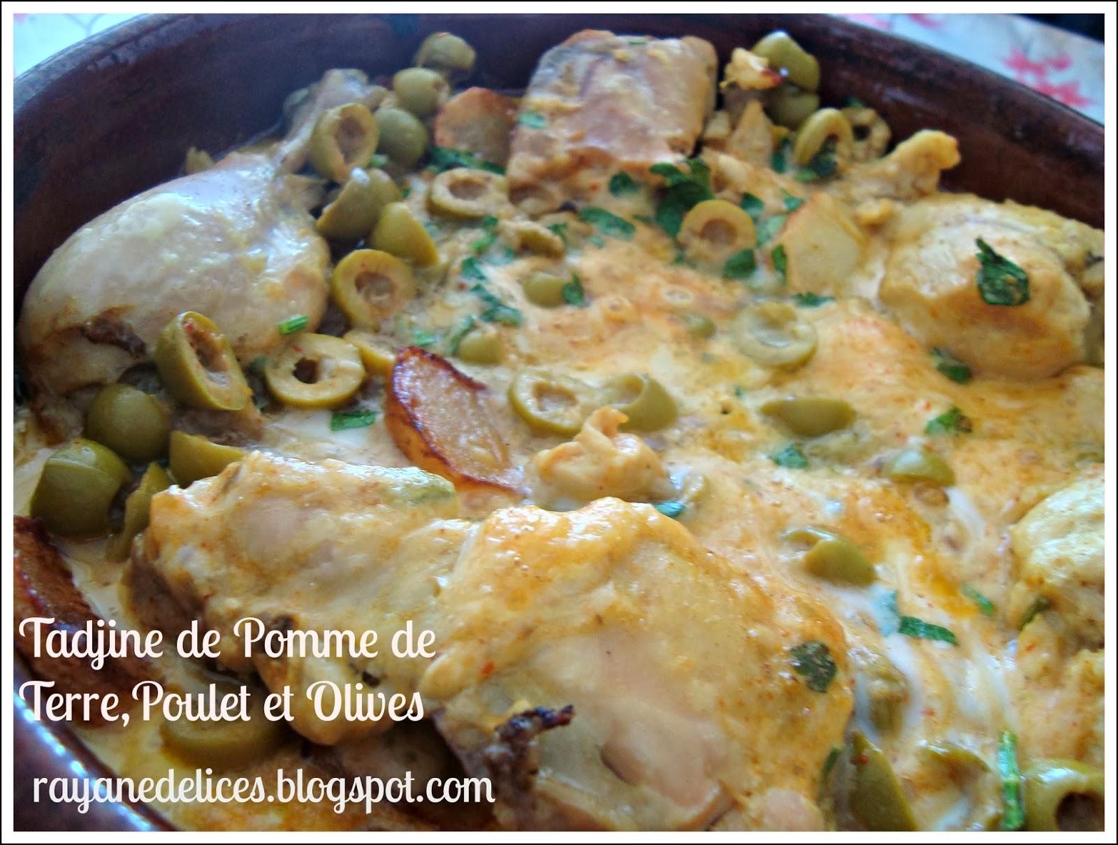 Rayan delices tajine de pomme de terre poulet et olives for Marinade poulet huile d olive