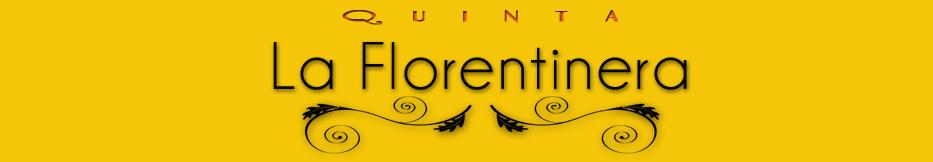 Quinta La Florentinera