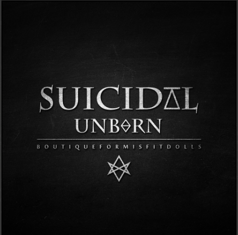 Suicidal Unborn