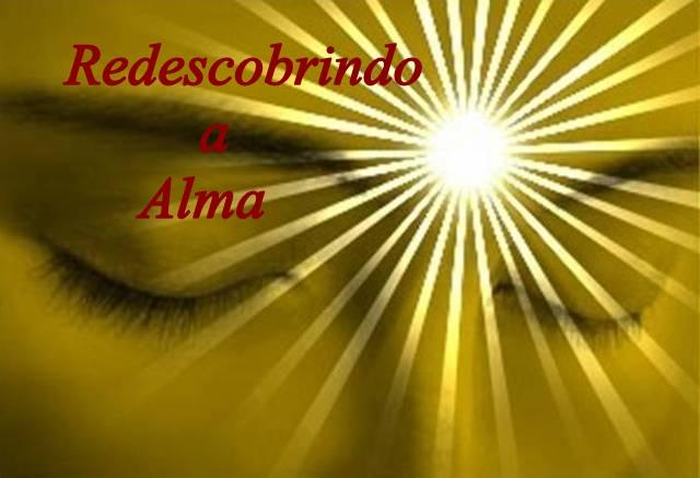 Redescobrindo a Alma