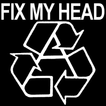 George Rager: Fix My Head - Recycled Resistance logo ...