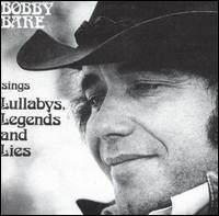 Bobby Bare: Sings Lullabys, Legends and Lies (1973)