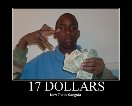 Gangsta with $17