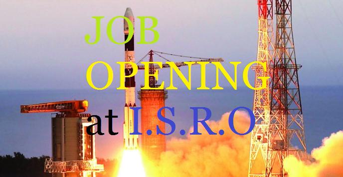 Job Openings in ISRO [Satish Dhawan Space Center ]