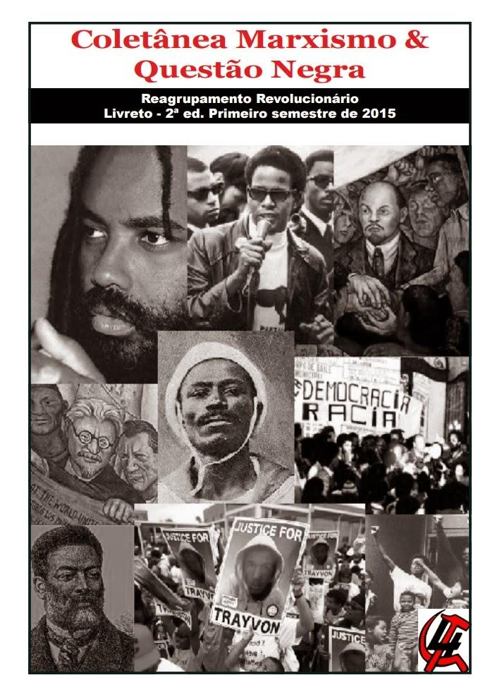 Marxismo e Questão Negra