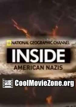 National Geographic: Inside American Nazis (2011)
