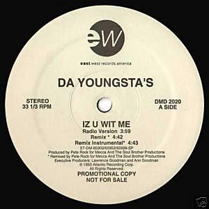 Da Youngsta's – Iz U Wit Me (VLS) (1993) (320 kbps)