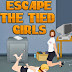 Escape the Tied Girls