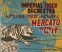 Imperial Tiger Orchestra – Mercato