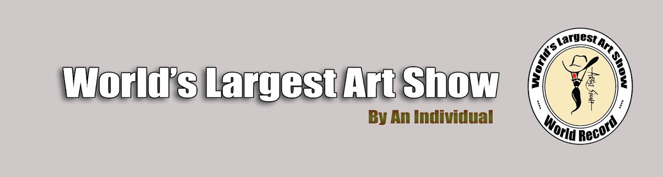 Worlds Largest Art Exhibition by Artist SinGh