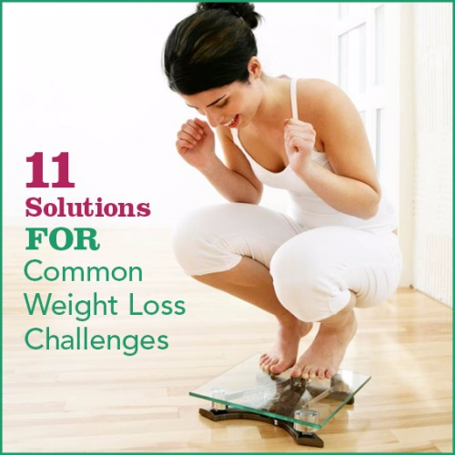11 Solutions for Your Common Weight Loss Challenges